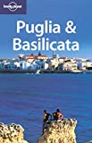 Puglia and Basilicata (Lonely Planet Regional Guides)