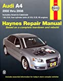 Haynes Repair Manual Audi A4, 2002-2008: Models Covered: Audi A4 Sedan, Avant and Cabriolet - 2002 through 2008 1.8L/2.0L...