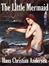 The Little Mermaid (Annotated)
