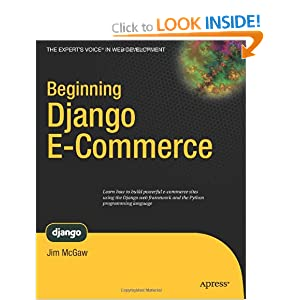 Beginning Django E-Commerce (Expert's Voice in Web Development)