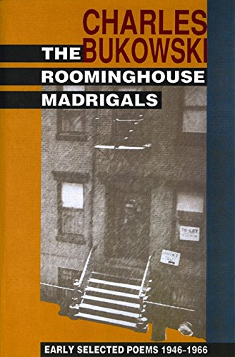 The Roominghouse Madrigals: Selected Poems, 1946-66