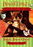 Fantastic MR Fox: Boggis, Bunce and Bean Activity Book (014132774X) by Dahl, Roald