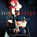 Best Bondage Erotica 2012 | Rachel Kramer Bussel
