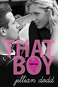 That Boy by Jillian Dodd ebook deal
