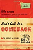Dont Call It a Comeback: The Old Faith for a New Day (Gospel Coalition the Gospel Coalition)