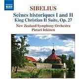 Sibelius: Scènes historiques 1 & 2; King Christian II Suite, Op. 27