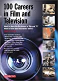 img - for 100 Careers in Film and Television by Crouch, Tanja L. (2001) Paperback book / textbook / text book