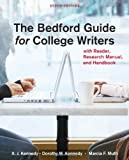 The Bedford Guide for College Writers: With Reader, Research Manual, and Handbook [With Paperback Book]