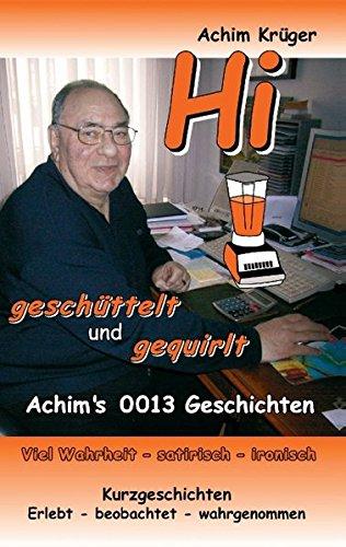 Hi Geschuttelt Und Gequirlt  [Kruger, Achim] (Tapa Blanda)