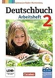 Deutschbuch Baden-wurttemberg: Arbeitsheft 2 MIT Ubungs-cd-rom