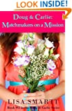 Doug and Carlie:  Matchmakers on a Mission (#3 in the Doug and Carlie Series)