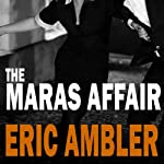The Maras Affair | Eric Ambler