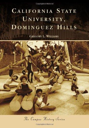 California State University, Dominguez Hills (Campus History)