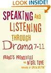 Speaking and Listening through Drama...