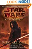 Fatal Alliance (Star Wars: The Old Republic, Book 1)