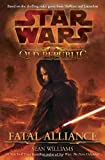 Fatal Alliance (Star Wars: The Old Republic, Book 1) (0345511328) by Williams, Sean