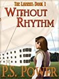 Without Rhythm (The Lament)