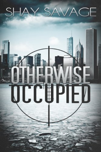 Shay Savage - Otherwise Occupied (Evan Arden Book 2) (English Edition)
