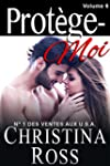Prot�ge-Moi: Volume Six (French Edition)
