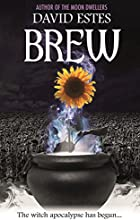 Brew (Salem's Revenge Book 1)
