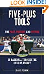 Five-Plus Tools: The Past, Present, a...