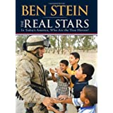 The Real Stars: In Today's America, Who Are the True Heroes? ~ Ben Stein