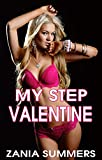 VALENTINES DAY ROMANCE: MY STEP VALENTINE