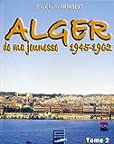 echange, troc Humbert - Alger de Ma Jeunesse T2 (1945-62)