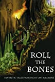img - for Roll the Bones book / textbook / text book