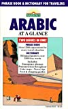 img - for Arabic at a Glance: Phrase Book and Dictionary for Travelers by Hilary Wise (1986-11-03) book / textbook / text book