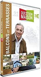 Question Maison : Balcons Et Terrasses