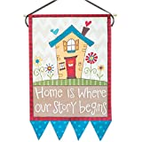 Glory Haus Home is Where Our Story Begins Banner, 29 x 21-Inch