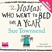 The Woman Who Went to Bed for a Year | [Sue Townsend]