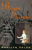 img - for Blood Sisters: The French Revolution in Women's Memory book / textbook / text book