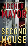 The Second Mouse (Joe Gunther Mysteries) (0446618144) by Archer Mayor