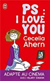 Cecelia Ahern PS, I Love You (in French) (Litterature Generale)