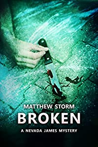 Broken by Matthew Storm ebook deal