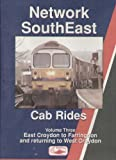Network South East Cab Rides, Vol. 3: East Croydon to Farringdon and returning to West Croydon