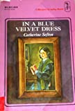 img - for in a blue velvet dress book / textbook / text book