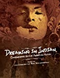 img - for Dreaming in Indian: Contemporary Native American Voices book / textbook / text book