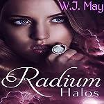 Radium Halos: The Senseless Series, Part 1 | W. J. May