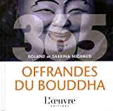 img - for 365 offrandes du Bouddha (French Edition) book / textbook / text book