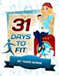 31 Days to Fit