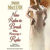 Nine Rules to Break When Romancing a Rake | [Sarah MacLean]