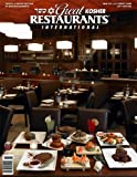 Great Kosher Restaurants Magazine - 2011 International ed