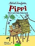 Pippi fährt nach Taka-Tuka-Land: Bilderbuch