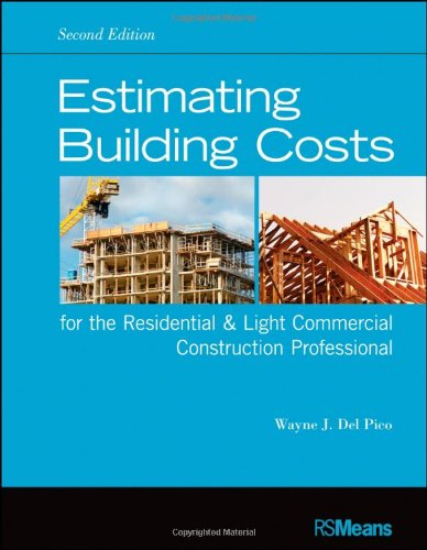 Estimating Building Costs for the Residential & Light Commercial Contractor - RSMeans - 1118099419 - ISBN: 1118099419 - ISBN-13: 9781118099414
