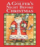 img - for By Jody Feldman Golfer's Night Before Christmas , A (1st Frist Edition) [Hardcover] book / textbook / text book