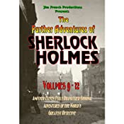 The Further Adventures of Sherlock Holmes, Box Set 3:: Volume 9-12 | [Jim French]