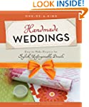 One-of-a-Kind Handmade Weddings: Easy...